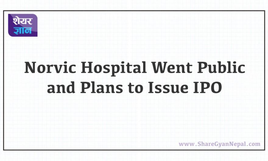 Norvic hospital IPO