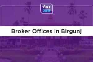 Broker Offices in Birgunj