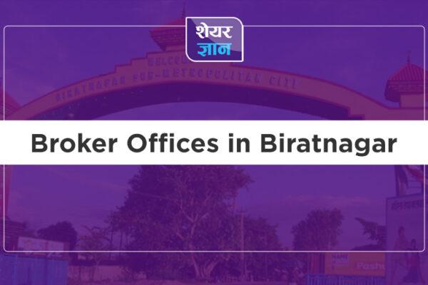 Broker offices in Biratnagar